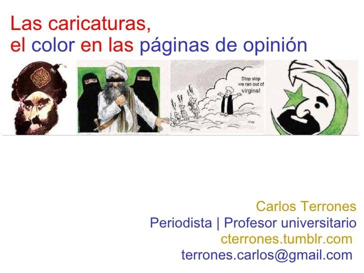 Las caricaturas, el color en las paginas de opinion