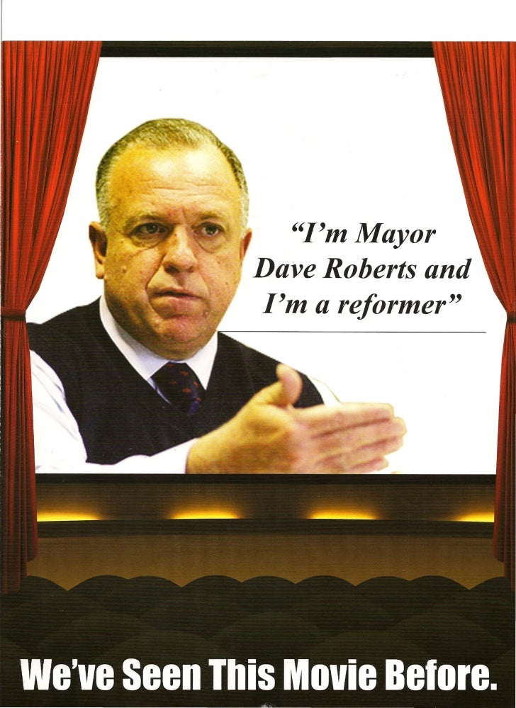 quot;I'm Mayor Dave Roberts and I'm a reformerquot;