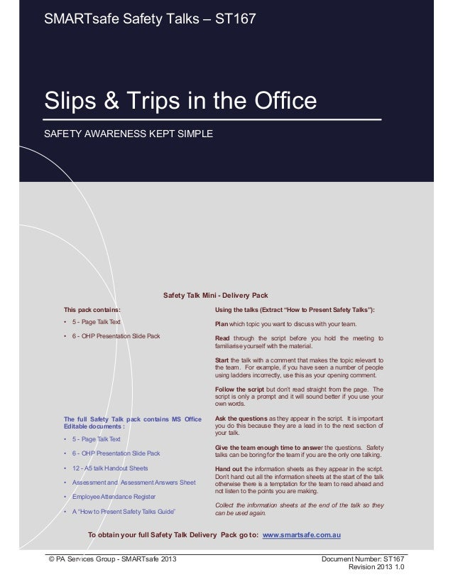 Slips & Trips in the Office Page 1 of 8 © PA Services Group - SMARTsafe 2013 Document Number: ST167 Revision 2013 1.0 Slip...