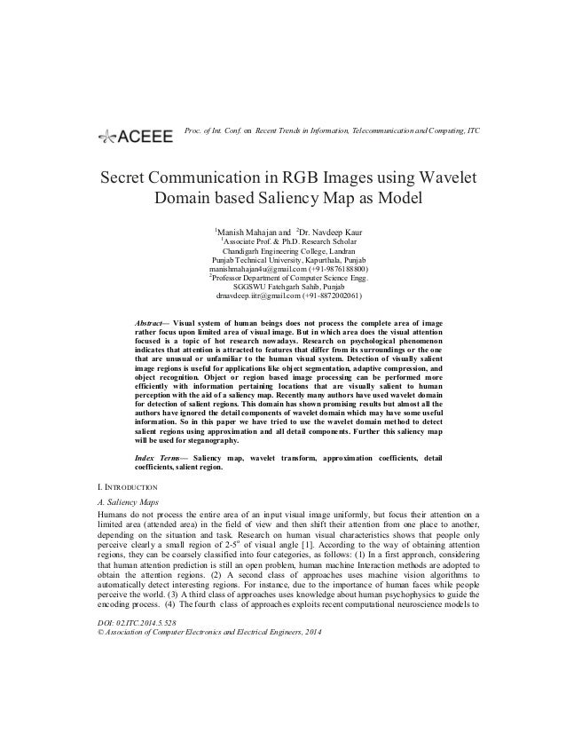 Secret Communication in RGB Images using Wavelet Domain based Saliency Map as Model 1 Manish Mahajan and 2 Dr. Navdeep Kau...