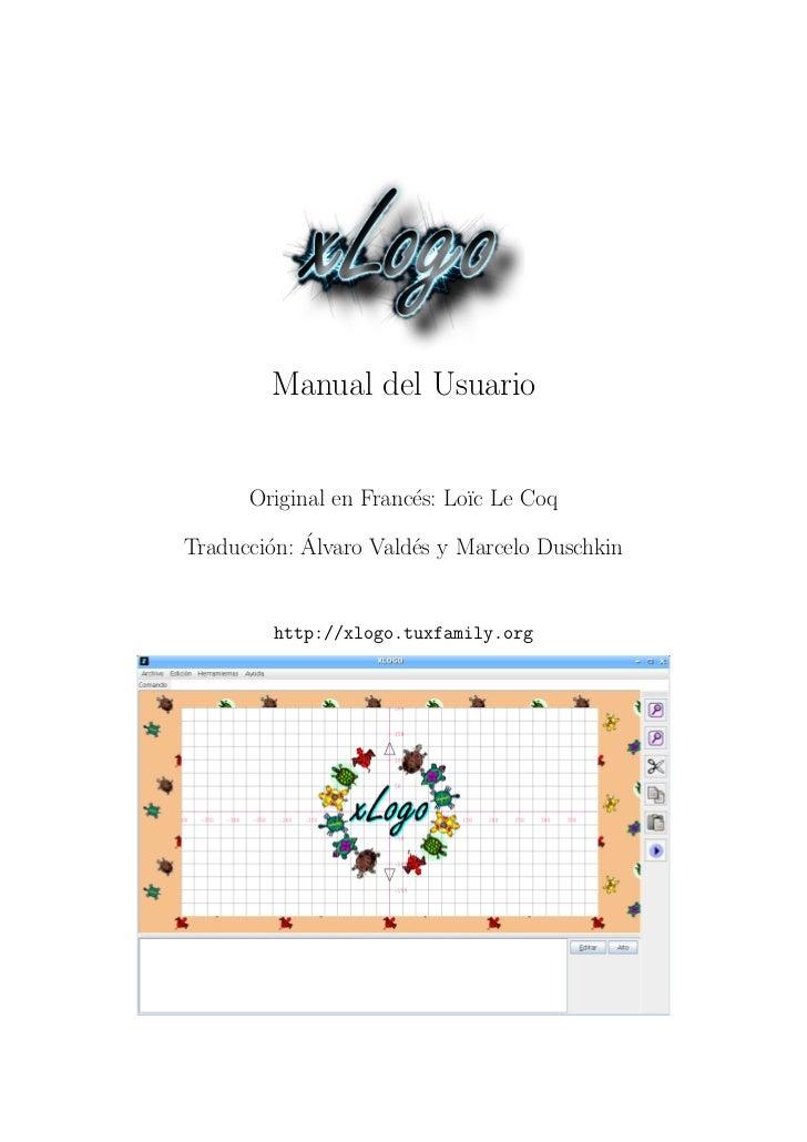 Manual del Usuario      Original en Franc´s: Lo¨c Le Coq                       e     ı        o ´Traducci´n: Alvaro Vald´s...