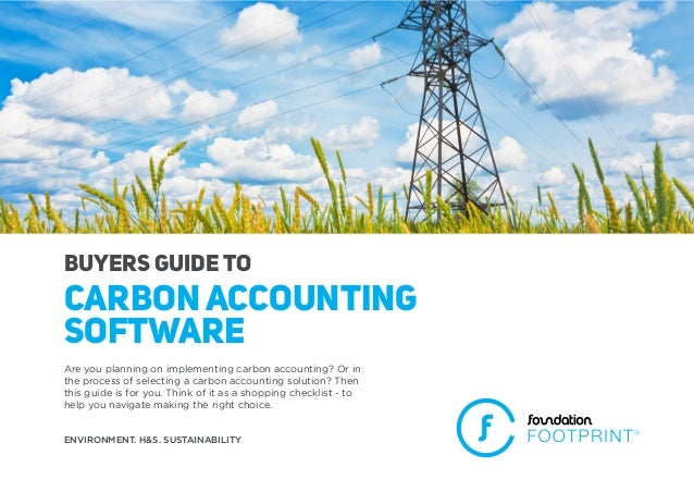 Buyers Guide TO Carbon Accounting Software Are you planning on implementing carbon accounting? Or in the process of select...