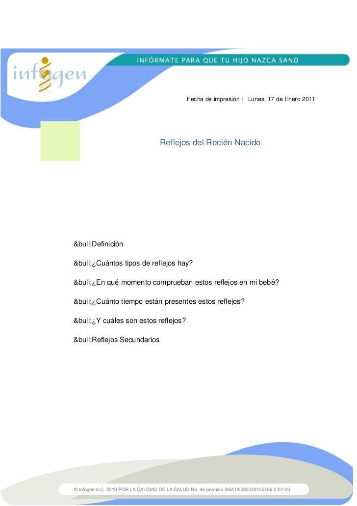 Fecha de impresión : Lunes, 17 de Enero 2011                             Reflejos del Recién Nacido•Definición•¿...
