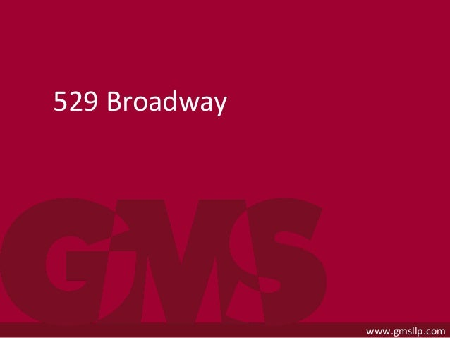 ASCE Structures Congress 2015www.gmsllp.com 529 Broadway