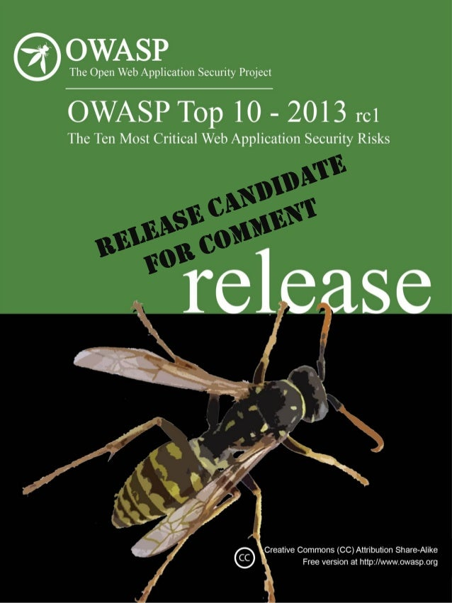 RC  Release Candidate  Important Notice Request for Comments OWASP plans to release the final public release of the OWASP ...