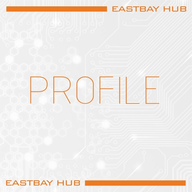 EASTBAY HUB PROFILE
