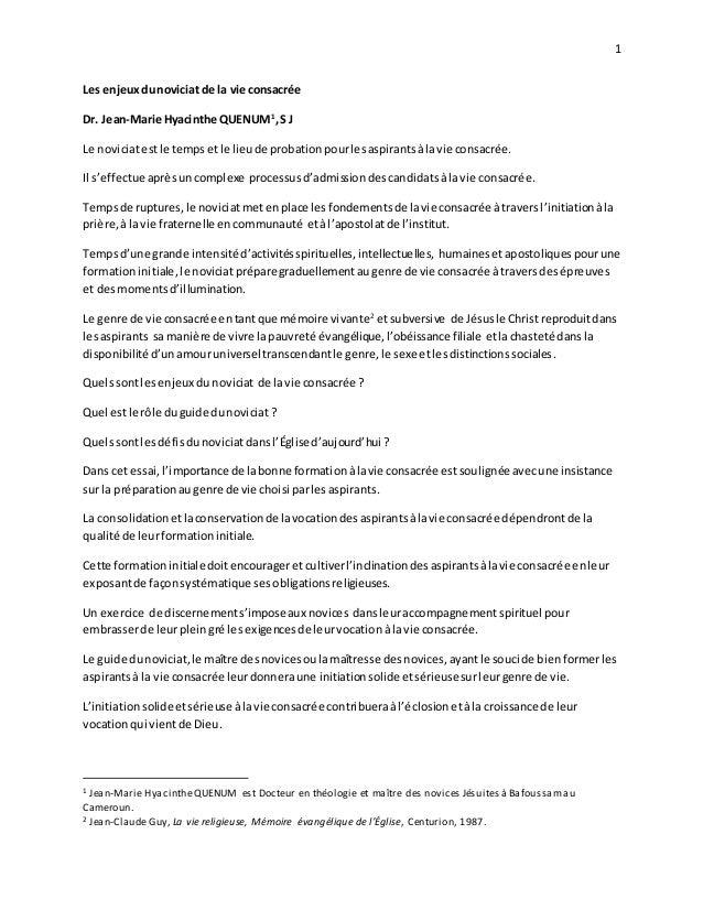 1 Les enjeuxdunoviciat de la vie consacrée Dr. Jean-Marie Hyacinthe QUENUM1 ,S J Le noviciatestle temps etle lieu de proba...