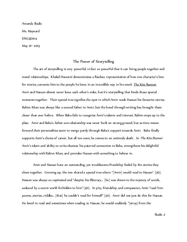 kite runner essay grade  kite runner essay grade 11 amanda iliadis ms nard eng3u104 21st 2013 the power of storytelling the art of
