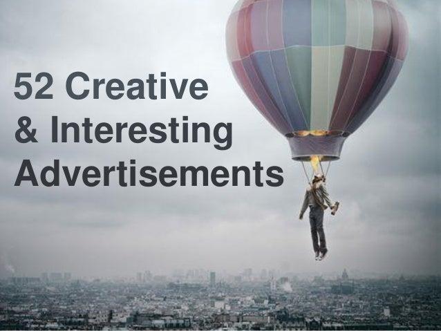 52 Creative  &Interesting  Advertisements