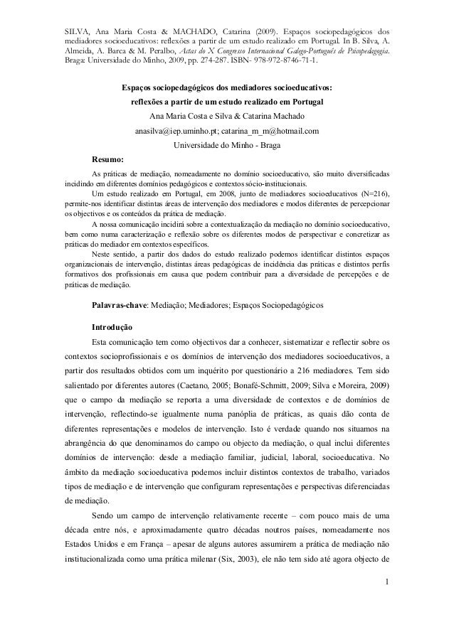 SILVA, Ana Maria Costa & MACHADO, Catarina (2009). Espaços sociopedagógicos dos mediadores socioeducativos: reflexões a pa...