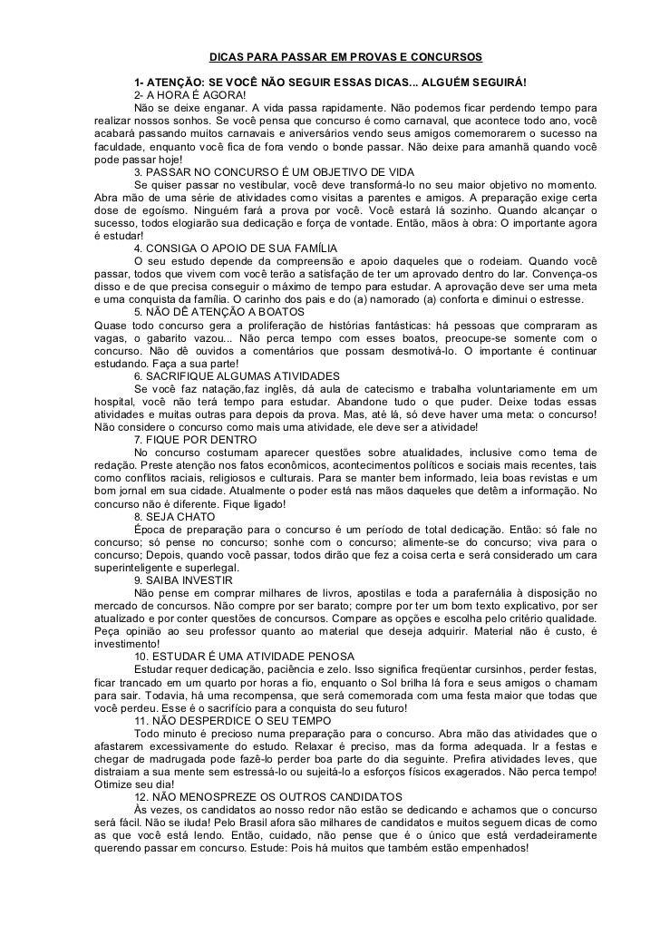 DICAS PARA PASSAR EM PROVAS E CONCURSOS         1- ATENÇÃO: SE VOCÊ NÃO SEGUIR ESSAS DICAS... ALGUÉM SEGUIRÁ!         2- A...