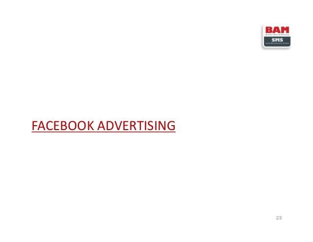 FACEBOOK ADVERTISING 23