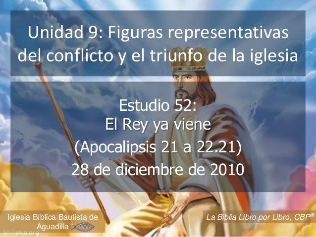 Unidad 9: Figuras representativas  del conflicto y el triunfo de la iglesia                         Estudio 52:           ...