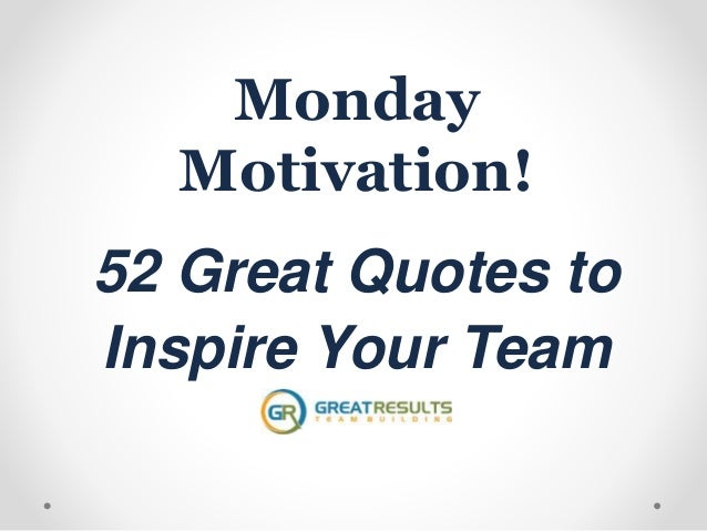 52 great quotes to inspire your team