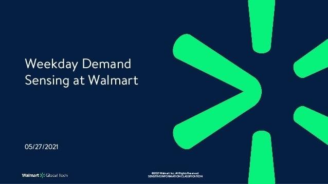 Weekday Demand Sensing at Walmart