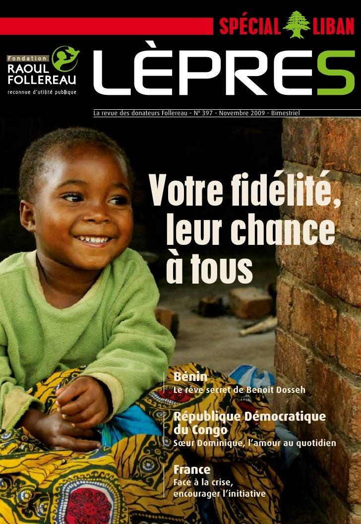 Spécial                        liban    La revue des donateurs Follereau - No 397 - Novembre 2009 - bimestriel            ...