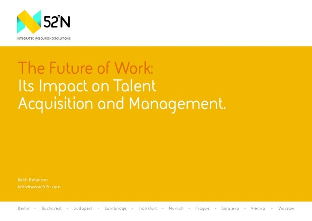 WORDMARK  This he North icon me. This is marily for poses and .  INTEGRATED RESOURCING SOLUTIONS  The Future of Work: Its ...