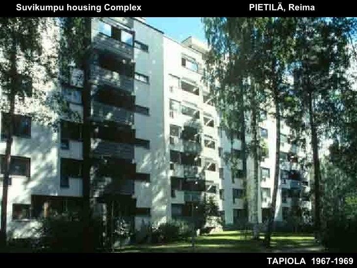 TAPIOLA  1967-1969 Suvikumpu housing Complex  PIETILÄ, Reima