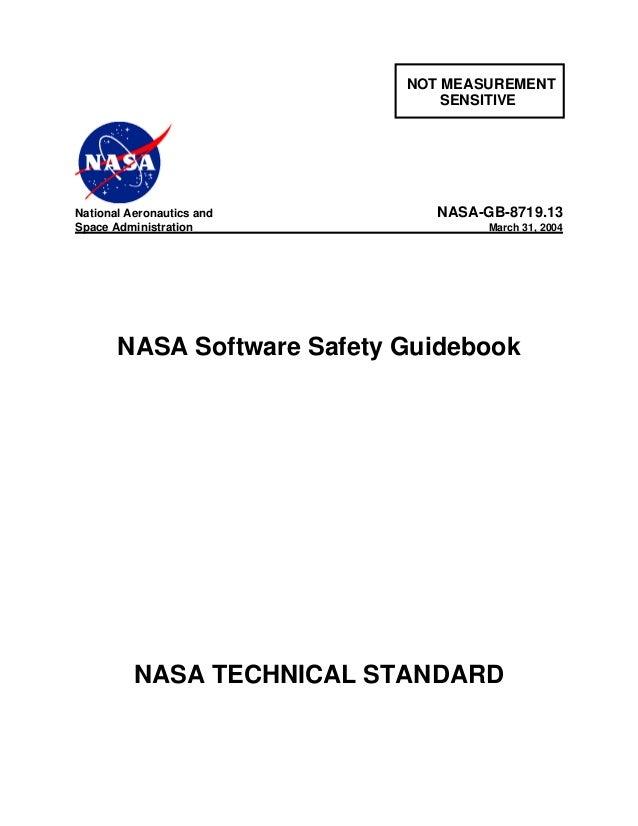 NOT MEASUREMENT SENSITIVE National Aeronautics and NASA-GB-8719.13 Space Administration March 31, 2004 NASA Software Safet...