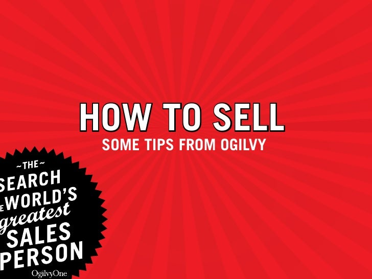 How to Sell  SoMe tipS froM ogilvy