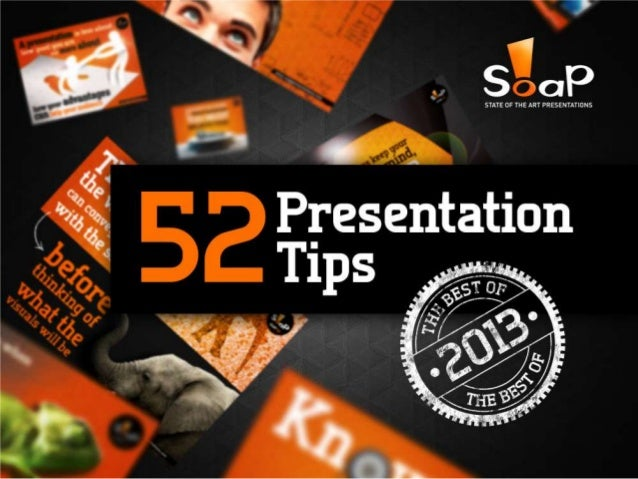 52 Presentation Tips (The Best of 2013)
