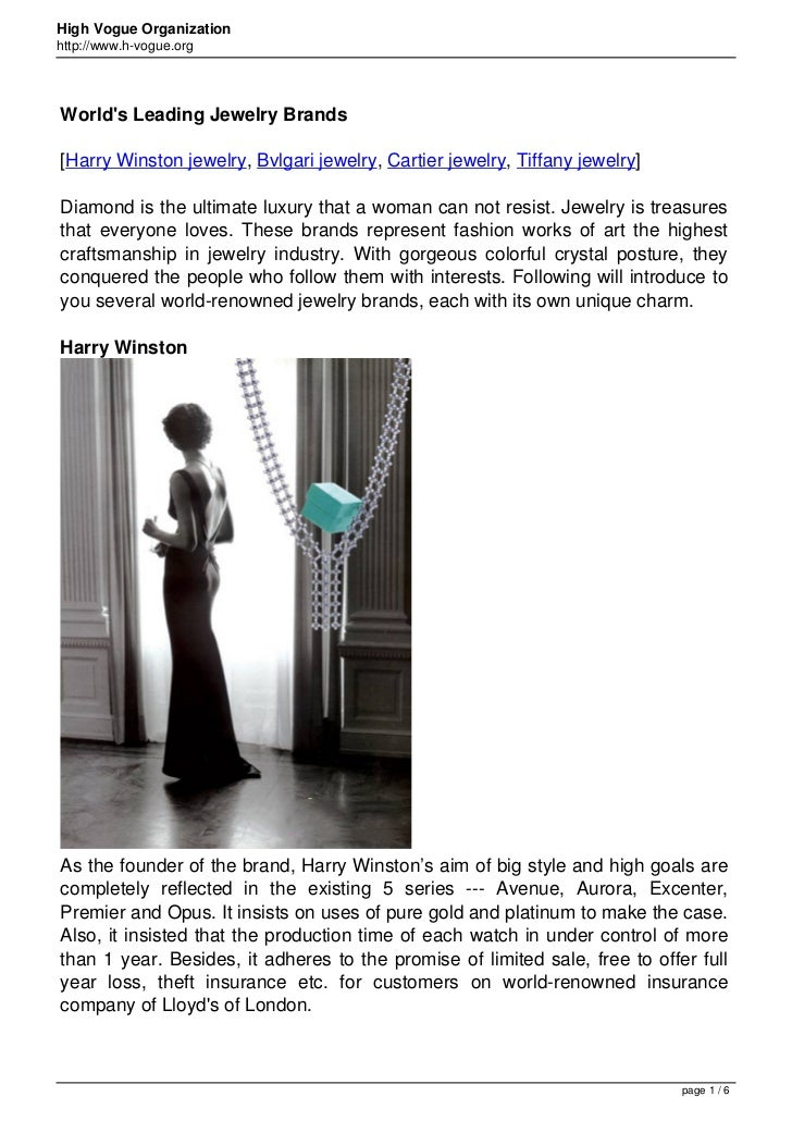 High Vogue Organizationhttp://www.h-vogue.orgWorlds Leading Jewelry Brands[Harry Winston jewelry, Bvlgari jewelry, Cartier...