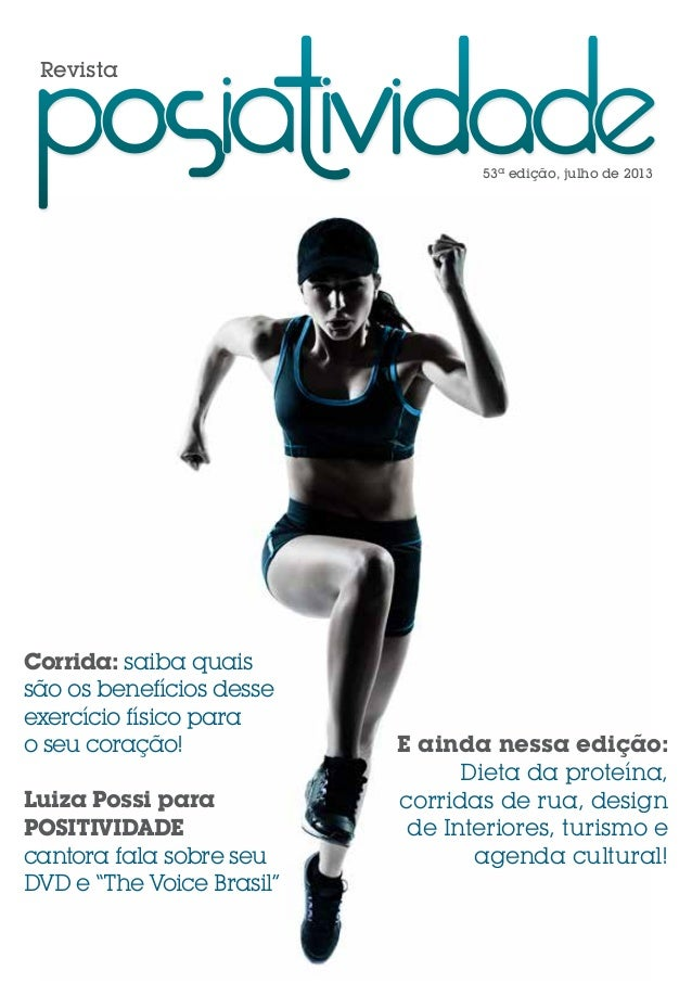 Revista 53ª edição, julho de 2013 Corrida: saiba quais são os benefícios desse exercício físico para o seu coração! Luiza ...