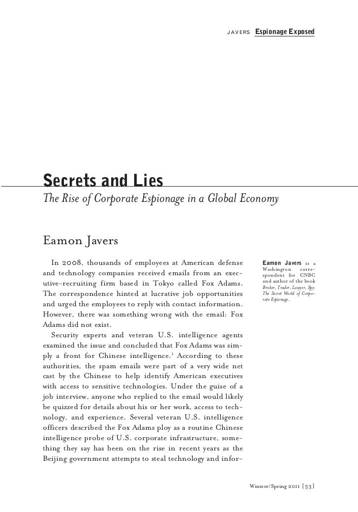 JAVERS    Espionage ExposedSecrets and LiesThe Rise of Corporate Espionage in a Global EconomyEamon Javers   In 2008, thou...