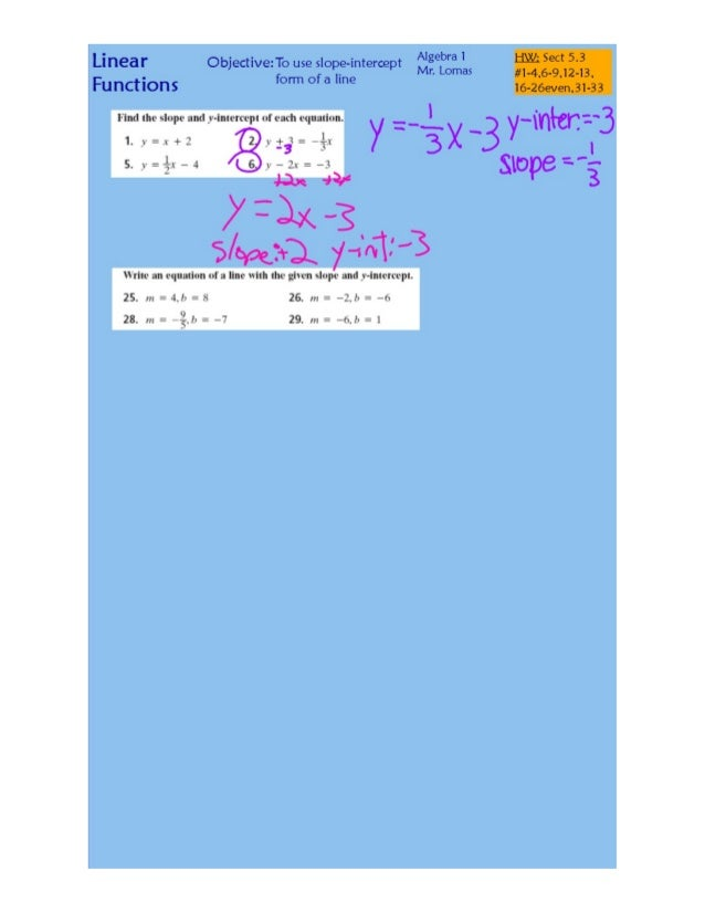 """Linear Objective'To use slope-intercept Algebra 1 HE Sect 53 ' Mn Lomas #1-4,6-9,12-13,  Functions form of a """"""""9 16-26even..."""