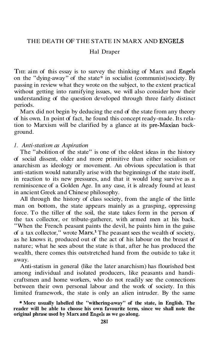 THE DEATH OF THE STATE IN MARX AND ENGELS                                Hal DraperTHE aim of this essay is to survey the ...