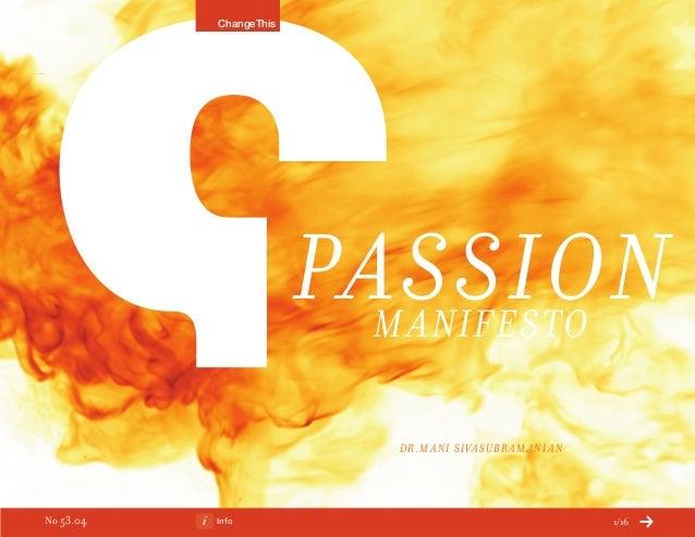 Info 1/16 PassionManifesto Dr.Mani Sivasubramanian ChangeThis No 53.04