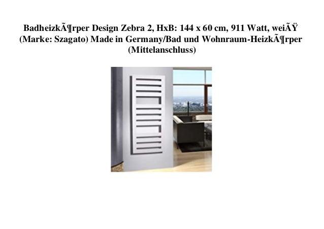Badheizkörper Design Zebra 2, HxB: 144 x 60 cm, 911 Watt, weiß (Marke: Szagato) Made in Germany/Bad und Wohnraum-Heizkö...