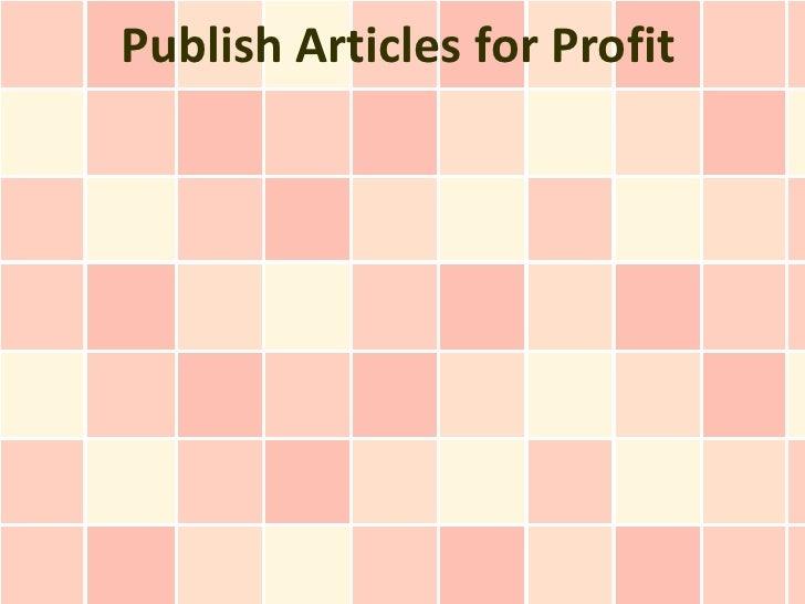 Publish Articles for Profit