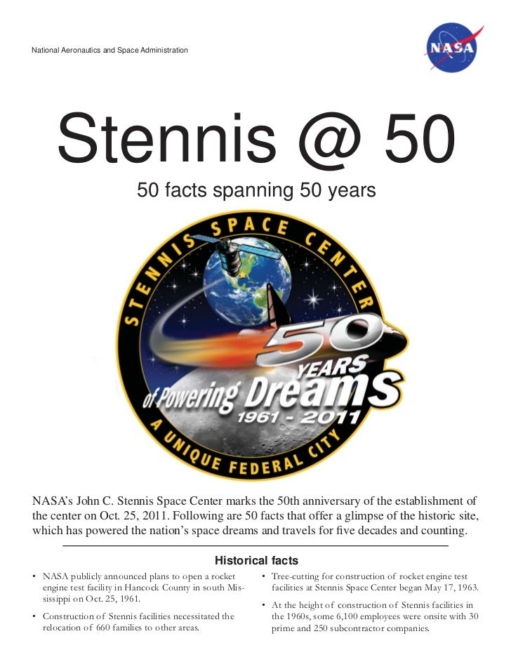 National Aeronautics and Space Administration      Stennis @ 50                              50 facts spanning 50 yearsNAS...