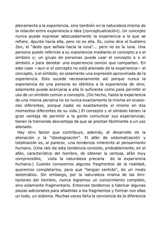 plenamente a la experiencia, sino también en la naturaleza misma de la relación entre experiencia e idea (conceptualizació...