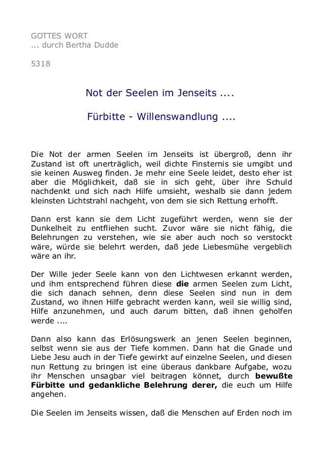 GOTTES WORT ... durch Bertha Dudde 5318 Not der Seelen im Jenseits .... Fürbitte - Willenswandlung .... Die Not der armen ...