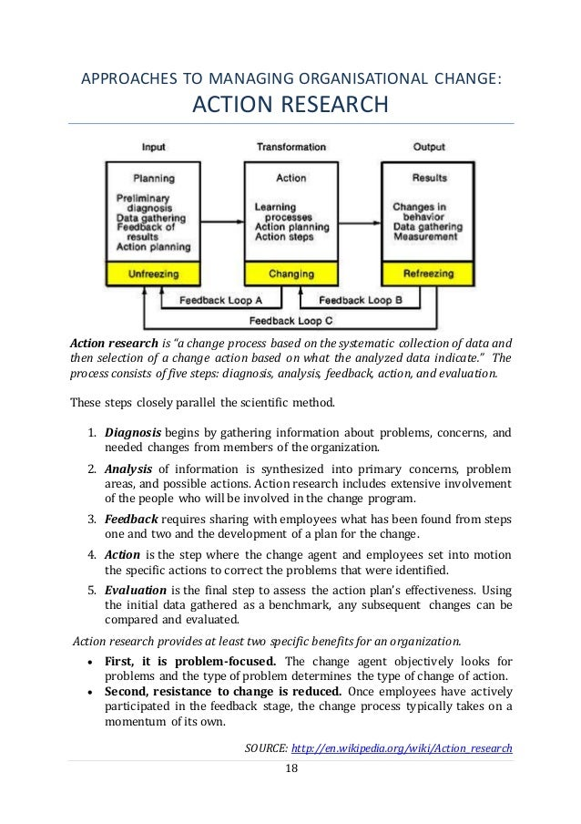 """18 APPROACHES TO MANAGING ORGANISATIONAL CHANGE: ACTION RESEARCH Action research is """"a change process based on the systema..."""