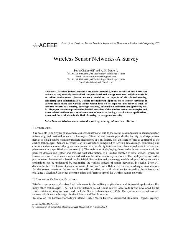 Wireless Sensor Networks-A Survey Pooja Chaturvedi1 and A. K. Daniel 2 , 1 M. M. M. University of Technology, Gorakhpur, I...