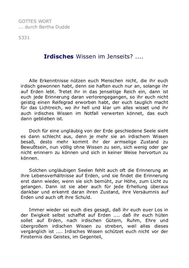 GOTTES WORT ... durch Bertha Dudde 5331 Irdisches Wissen im Jenseits? .... Alle Erkenntnisse nützen euch Menschen nicht, d...