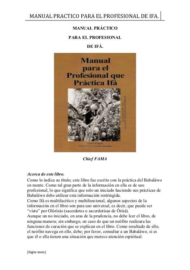 MANUAL PRACTICO PARA EL PROFESIONAL DE IFA.                         MANUAL PRÁCTICO                       PARA EL PROFESIO...