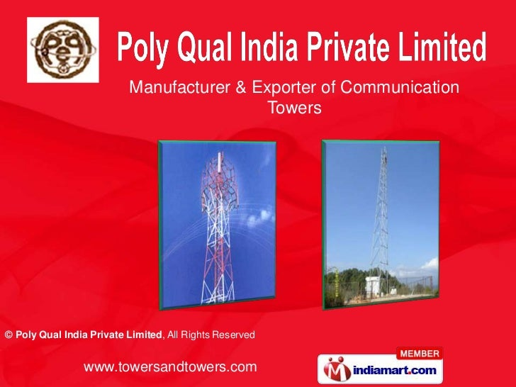 Manufacturer & Exporter of Communication                                           Towers© Poly Qual India Private Limited...