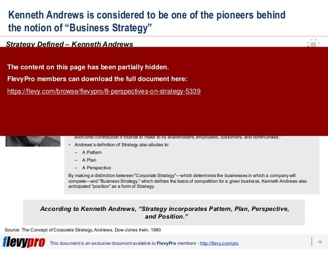 13This document is an exclusive document available to FlevyPro members - http://flevy.com/pro Kenneth Andrews is considere...