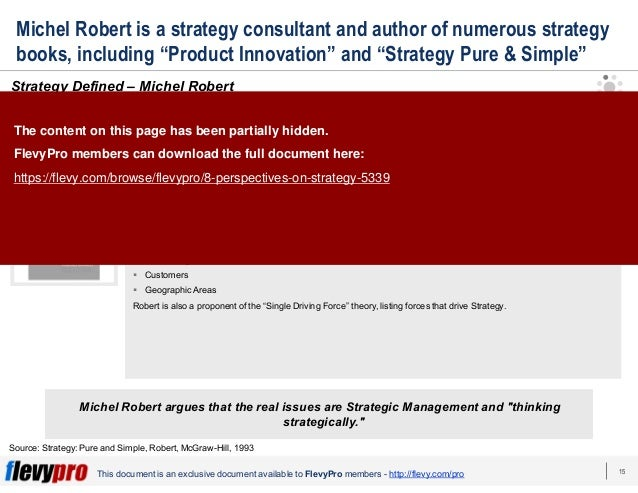 15This document is an exclusive document available to FlevyPro members - http://flevy.com/pro Michel Robert is a strategy ...