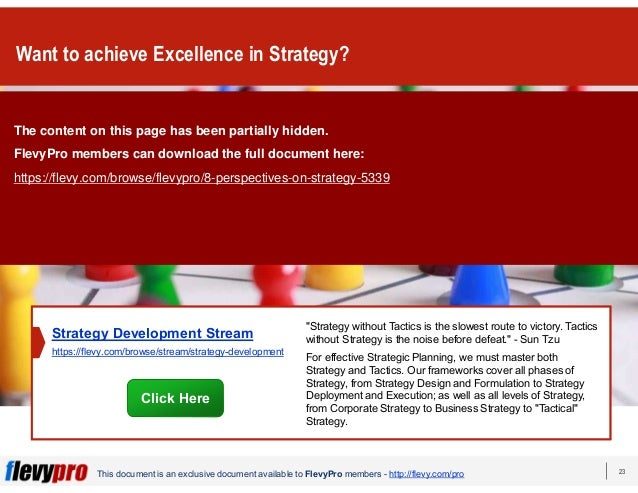 23This document is an exclusive document available to FlevyPro members - http://flevy.com/pro Want to achieve Excellence i...