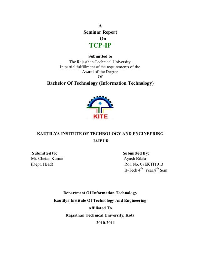 A Seminar Report On TCP-IP Submitted to The Rajasthan Technical University In partial fulfillment of the requirements of t...