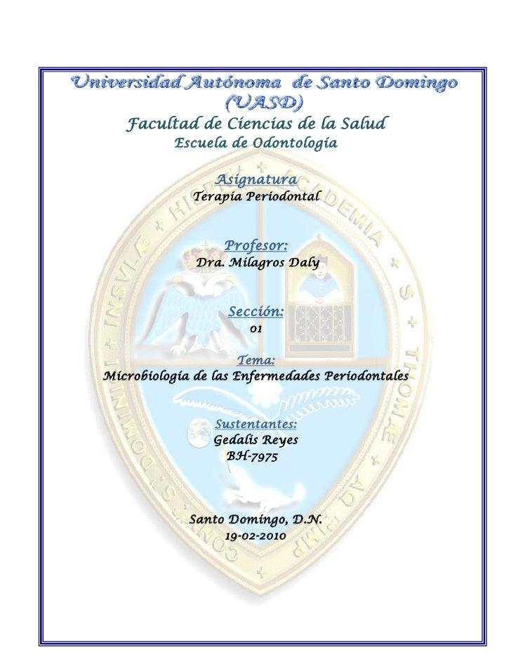 Facultad de Ciencias de la Salud           Escuela de Odontología                   Asignatura              Terapia Period...