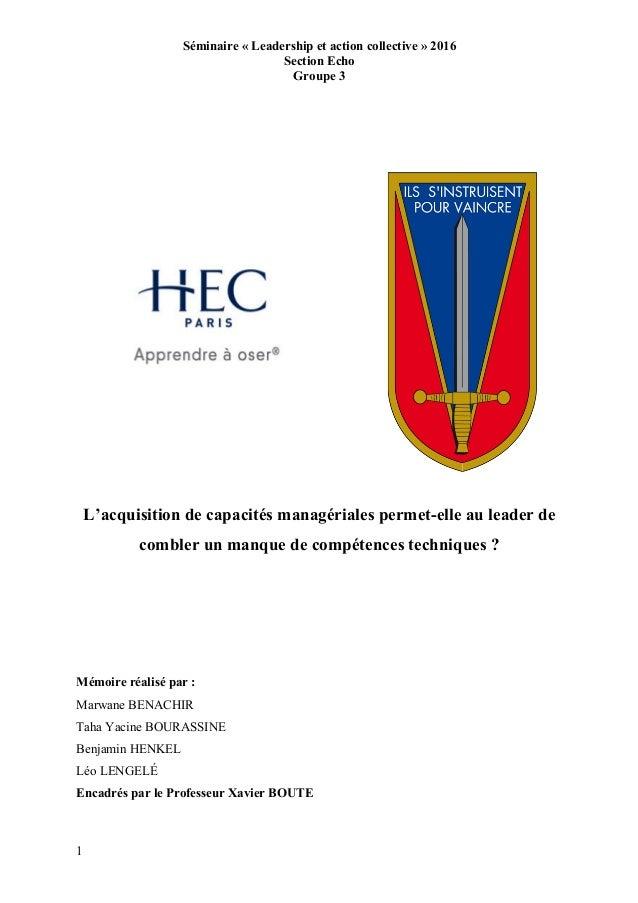 Séminaire « Leadership et action collective » 2016 Section Echo Groupe 3 1 L'acquisition de capacités managériales permet-...