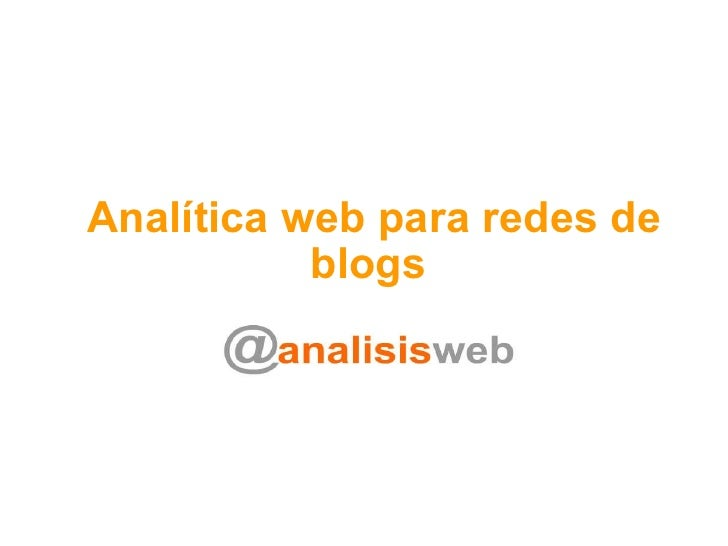 Analítica web para redes de blogs