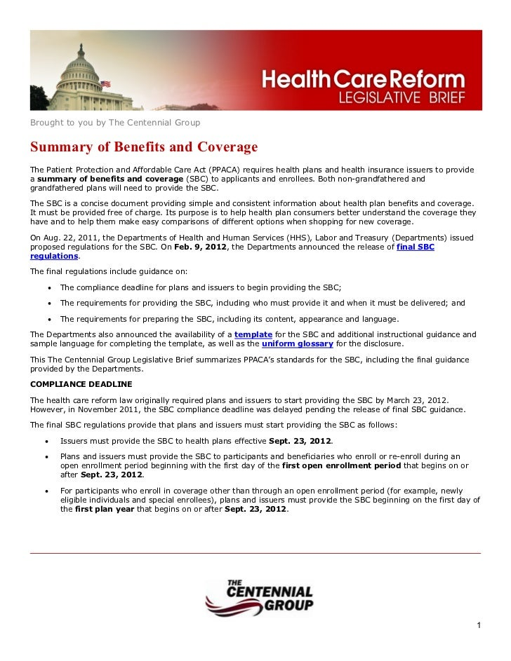 Brought to you by The Centennial GroupSummary of Benefits and CoverageThe Patient Protection and Affordable Care Act (PPAC...