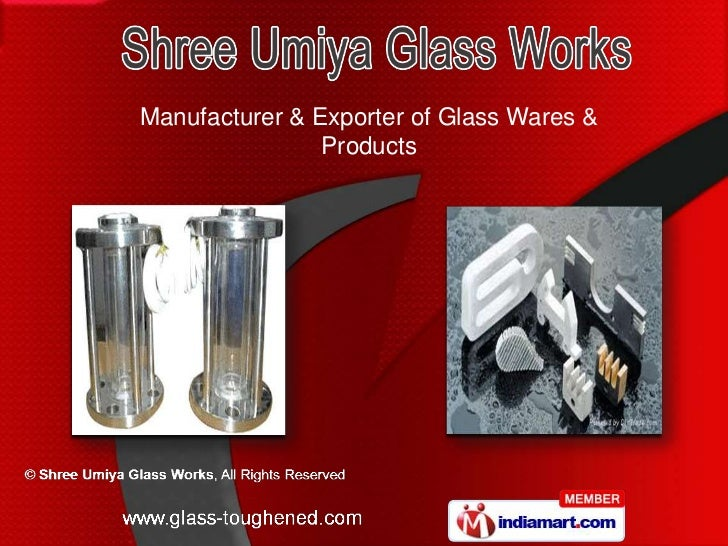 Manufacturer & Exporter of Glass Wares &                Products